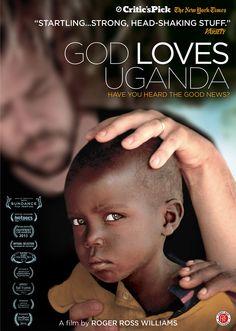 God Loves Uganda (2013) http://firstrunfeatures.com/godlovesuganda.html