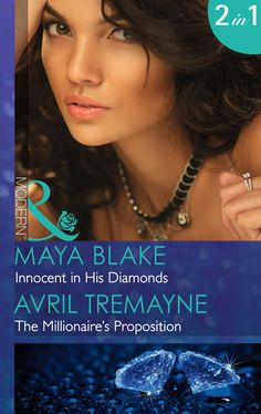 Innocent in His Diamonds: Innocent in His Diamonds / The Millionaire's Proposition (Mills & Boon Modern): Avril Tremayne: 9780263250510: Amazon.com: Books