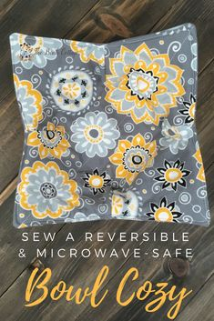 Sew a Microwave Safe Bowl Cozy & Free Printable Gift Tags - The Birch Cottage Small Sewing Projects, Sewing Projects For Beginners, Sewing Hacks, Sewing Tutorials, Sewing Patterns, Bag Tutorials, Diy Projects, Fall Projects, Sewing Tips