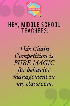 Chain Competition: Behavior Management Plan This competition is magic for behavior management in my classroom! The kids encourage each other to do their best, and it helps the classroom culture so much! This has changed the way I teach in middle school. Middle School Management, Middle School Behavior, Middle School Classroom, Middle School Science, Middle School Incentives, Class Management, Middle School Tips, Middle School Libraries, Middle School Music