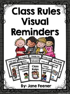 Class rules with a visual reminder for teaching important rules and procedures during the first weeks of school.
