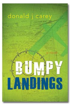 Bumpy Landings by Donald Carey. Nonfiction. Book Cover.