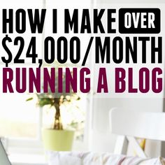 HOW I MAKE OVER 24,000MONTH RUNNING A BLOG FEATURED