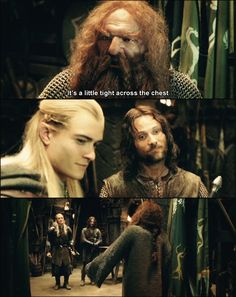 """Legolas and Aragorn are like """" Yeah, it's just too tight. Keep telling yourself that, Gimli."""""""