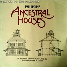 Philippine Arts, Antiques and Culture: Book Review: Philippine Ancestral Houses Fernando Zialcita and Martin Tinio