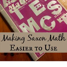 5 things that will simplify your use of Saxon Math Books and create a more efficient homeschool.