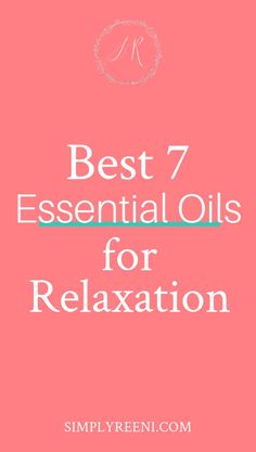 Essential oils are not only natural tools, but they provide simple solutions to everyday problems. Here are the best 7 essential oils for relaxation! Calming Essential Oils, Essential Oils For Sleep, Essential Oil Uses, Essential Oil Diffuser, Oils For Relaxation, Stress Relief Tips, Anxiety Remedies, Diffuser Blends, Essentials