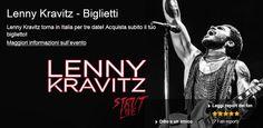 LENNY KRAVITS (2015) – July 25 in Lucca; July 27 in Rome; July 29 in Piazzola Sul Brenta