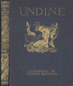 Friedrich de la Motte Fouqué's 1909 publication of Undine illustration by Arthur Rackham . The first illustration. Caption: Undine outside the window. The second illustration. Caption: At the back of the little tongue of land,. Arthur Rackham, Book Cover Art, Book Cover Design, Book Art, Vintage Book Covers, Vintage Books, Vintage Library, Book Illustration, Illustrations