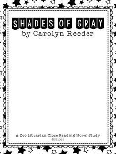 This is a close reading guide to the book Shades of Gray. In Carolyn Reeder's beautiful story of Will Page and the invaluable lessons he learns as he struggles to get past an enormous loss following the Civil War. This book is so important to any 4th, 5th, or 6th grade class study the Civil War or American History.https://www.teacherspayteachers.com/Store/The-Zoo-Librarian