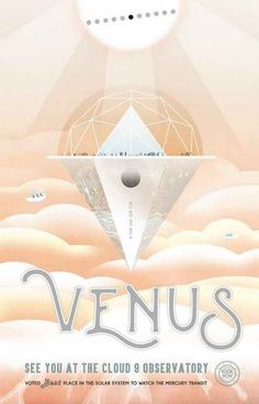 Visit the Cloud 9 Observatory - on Venus! A great travel poster from your friends at NASA. Planning a vacation among the stars? Check out the rest of our great selection of NASA Travel posters! Need Poster Mounts. Space Tourism, Space Travel, Tourism Poster, Travel Posters, Posters Gratis, Venus, Polo Sul, Exploration, Stretched Canvas Prints