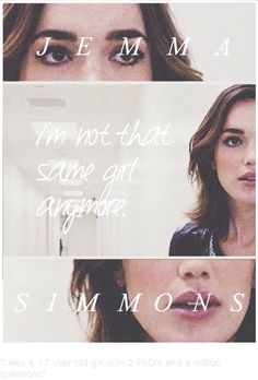 I'm not that same girl anymore || Jemma Simmons || AOS 1x05 A Hen in the Wolf House || 736px × 1,087px || #fanedit