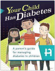 Your Child Has Diabetes Diabetes In Children, Diabetes Management, Proper Nutrition, Physical Activities, Your Child, Physics, Parents, Education, Learning