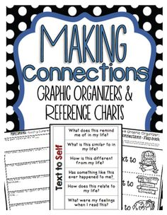 Making Connections Graphic Organizers that Builds Comprehension Here is a PREVIEW of our Bundled Reading Graphic Organizers Click here! :  Bundled Reading Graphic Organizers  How to Use this Product:Graphic Organizers is a great way to keep track of students learning throughout the year.