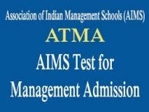 Gear Up for AIMS Test for Management Admissions March 2015. AIMS Test for Management Admissions (ATMA) is conducted by Association of Indian Management Schools (AIMS) for taking admission to Master of Business Administration (MBA) and Post Graduate Diploma in Management (PGDM) programs offered at various institutes/universities for the academic session 2015.