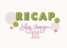 Recap: Blog Design 101 | Blog Brunch
