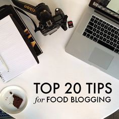 Top 20 Tips for Food Blogging via Cookie & Kate