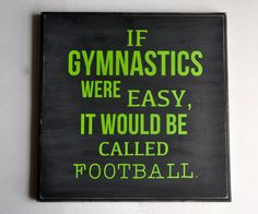 GYMNASTICS WOOD SIGN If gymnastics were easy by Taylorhomedesign