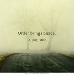 Order Brings Peace - Augustine of Hippo