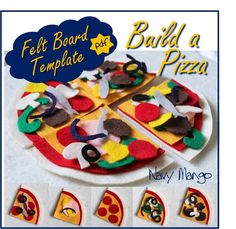Make-a-Pizza Set for Flannel or Felt Boards - DIY Template FREE
