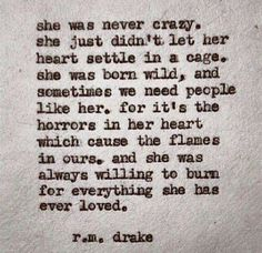 // r m drake Great Quotes, Quotes To Live By, Inspirational Quotes, Meaningful Quotes, Crazy Love Quotes, Motivational Quotes, Yoga Quotes, Awesome Quotes, Lyric Quotes