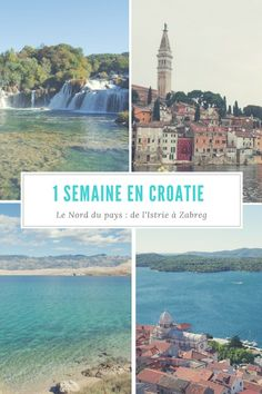 Incredbly Itinerary of one week to discover the north of Croatia: from Istria to Zagreb passing by the Dalmatian coast until Sibenik Dubrovnik, Places Around The World, Around The Worlds, Road Trip, Travel Tags, Voyage Europe, Croatia Travel, Croatia Itinerary, Destination Voyage