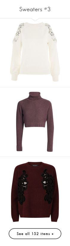 """""""Sweaters #3"""" by webuildbridgesnotwalls ❤ liked on Polyvore featuring tops, sweaters, cream, white embellished top, cream sweater, embellished sweater, petite sweaters, white jumper, shirts and crop top"""