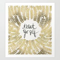 Art Prints featuring Treat Yo Self – Gold by Cat Coquillette
