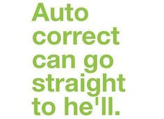 Autocorrect. Duck you!