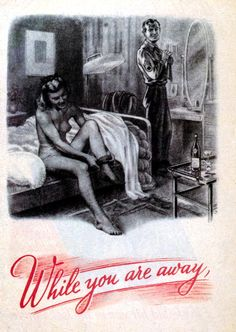 A young British woman gets dressed after a night of passion with an American soldier during World War II, above the words 'While you are away', August 1944. The rest of the caption reads 'The Yanks are 'lease-lending' your women. Their pockets full of cash and no work to do...'. A German flyer aimed at demoralising English troops in France. (Photo by Galerie Bilderwelt/Getty Images)