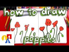 awesome How To Draw Poppies Art For Kids Hub, Art Hub, Remembrance Day Art, Poppy Drawing, Simple Flower Drawing, Kanban Crafts, Drawing Lessons For Kids, Anzac Day, Art Lessons Elementary
