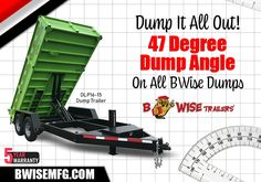 BWise Dump Trailers feature a 47 Degree Dump Angle. Whatever you've got in there, it's coming out. Dump Trailers, It's Coming, Things To Come, Tools, Dump Trucks, Instruments, Appliance, Vehicles
