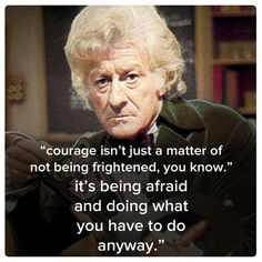 From the 3rd Doctor (11 best quotes of the 11 doctors)