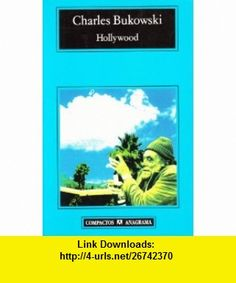 Hollywood (Spanish Edition) (9788433914262) Charles Bukowski , ISBN-10: 843391426X  , ISBN-13: 978-8433914262 ,  , tutorials , pdf , ebook , torrent , downloads , rapidshare , filesonic , hotfile , megaupload , fileserve