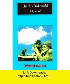 Hollywood (Spanish Edition) (9788433914262) Charles Bukowski , ISBN-10: 843391426X  , ISBN-13: 978-8433914262 ,  , tutorials , pdf , ebook , torrent , downloads , rapidshare , filesonic , hotfile , megaupload , fileserve