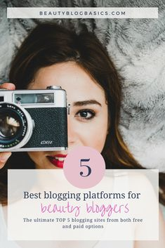 Choose the right blogging platform for you. Check out the TOP 5 blogging sites from both free and paid options and find out which one suits your needs. This blog has lots of blogger resources, especially for beauty bloggers. #bloggingtips #blogging