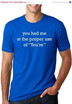 ON SALE Proper Use of You're t shirt funny by CrazyDogTshirts, $12.79