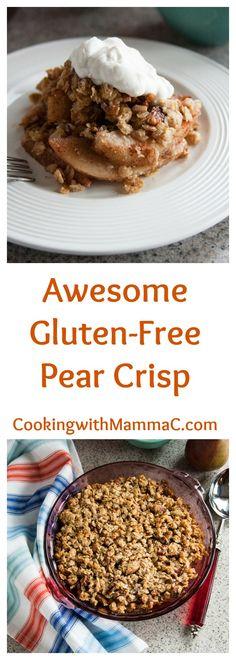 Awesome Gluten-Free Pear Crisp | Vegan | Dessert | Healthy | No Refined Sugar