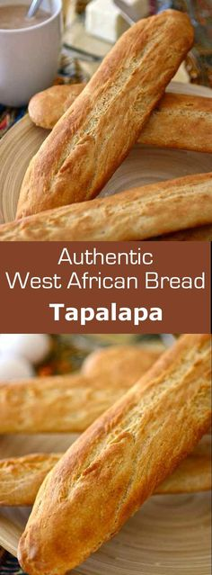 Tapalapa is a popular West African (the Gambia, Senegal, Guinea) bread, similar to baguette, prepared with a mix of wheat, millet, maize and cowpea (niébé) flours.