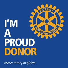 It's Rotary Foundation Month! The Foundation has made a difference in the life of thousands this year because of generous donations. Thank you to all of our proud donors!  Join us in making a difference in communities locally and globally at www.rotary.org/give.
