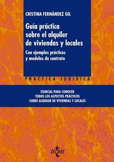 FEBRER-2017. Cristina Fernández Gil. Guía práctica sobre el alquiler de viviendas y locales. 347 VIV