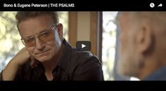 Bono, U2, Eugene Peterson, CCM Magazine - To say there is nothing good in Christian literature/music is just NOT true! Check out this side of the discussion!!!
