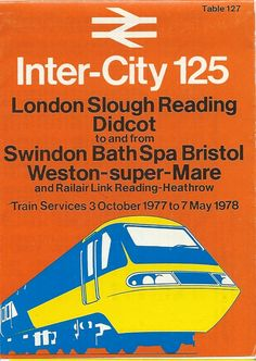 British Rail Inter-City 125 timetable brochure for the High Speed Train service, Oct 1977 to May 1978 Transport Map, Public Transport, Transport Posters, Railway Posters, Travel Posters, Ordnance Survey Maps, National Rail, Scotland History, Train Service