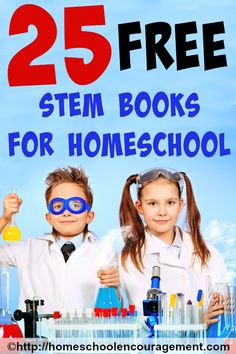 Everyone is talking about STEM these days. STEM stands for science, technology, engineering and math. This is a list of 25 Totally Awesome Free STEM Books for your Homeschool.