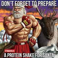 Don't Forget To Prepare A Protein Shake For Santa