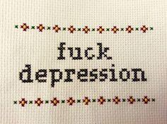 Fuck Depression Cross Stitch by CrossStitchByKristen on Etsy