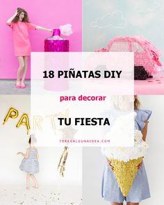 18 PIÑATAS DIY PARA DECORAR TU FIESTA – Te regalo una idea Ideas Para Fiestas, Time To Celebrate, Candyland, Perfect Party, Beach Party, Boy Birthday, Decoration, Party Time, Diy And Crafts