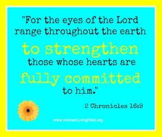 for the eyes of the Lord 2 Chron 16 9