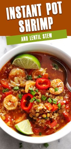 This gumbo-like stew is filled with healthy ingredients like lentils, bell peppers, and tomatoes and in a seasoned broth base. Make Instant Pot Shrimp and Lentil Stew in minutes using your Instant Pot. #InstantPotShrimpAndLentilStew #InstantPotRecipe #LentilStew Shrimp Recipes For Dinner, Low Carb Dinner Recipes, Vegetarian Recipes Dinner, Best Fish Recipes, Easy Chicken Recipes, Unique Recipes, Favorite Recipes, Chowder Recipes, Healthy Soup Recipes