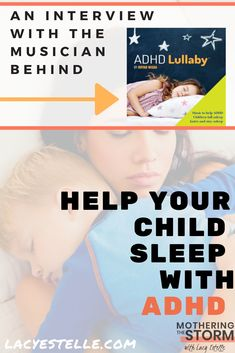 ADHD Lullaby, Interview with the Musician behind the Album. A nonscientific music album made specifically for ADHD children sleep struggles. Adhd Signs, Parent Board, Adhd Help, How To Sleep Faster, Adult Adhd, Sleep Problems, How To Stay Awake, Kids Sleep, Working Moms